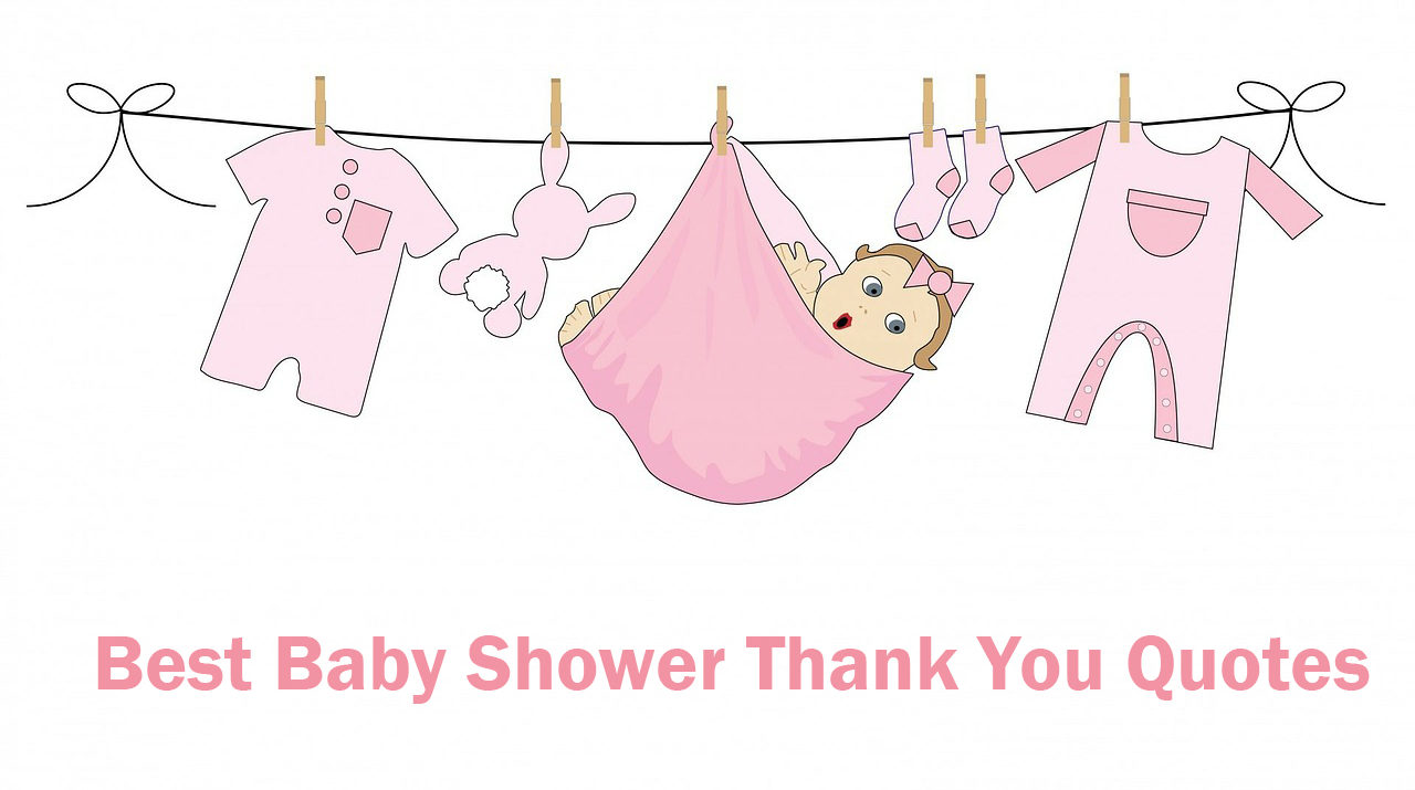 TOP 50 BEST BABY SHOWER THANK YOU QUOTES FOR YOU